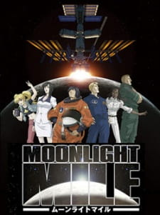 Moonlight Mile 2nd Season Touch Down